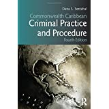 Commonwealth Caribbean Criminal Practice and Procedure (Commonwealth Caribbean Law)