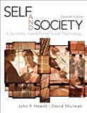 Self and Society: A Symbolic Interactionist Social Psychology (11th Edition)