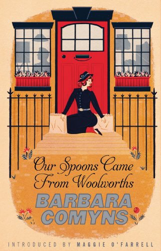 our-spoons-came-from-woolworths-a-virago-modern-classic-vmc-book-105-english-edition