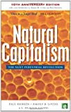 Natural Capitalism: The Next Industrial Revolution (1844071707) by Hawken, Paul