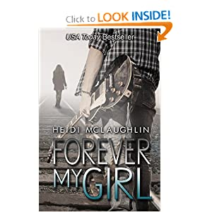 Forever My Girl (The Beaumont Series) (Volume 1) Heidi McLaughlin