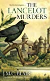 The Lancelot Murders (A Merlin Investigation)