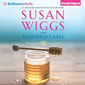 The Beekeeper's Ball: Bella Vista Chronicles, Book 2 | [Susan Wiggs]