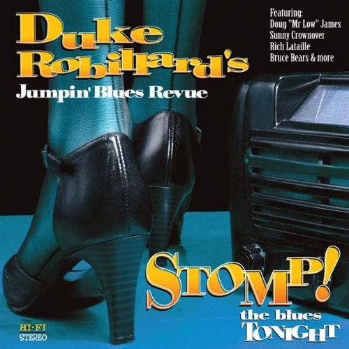 Duke Robillard - Stomp The Blues Tonight