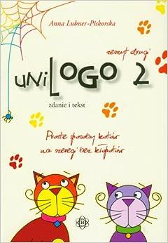 UniLogo 2 zeszyt drugi Zdanie i tekst (Polish) Paperback – 2011