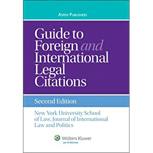 Guide To Foreign and International Legal Citations, Second Edition