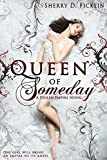 Queen of Someday (Stolen Empire Book 1)