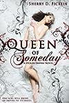 Queen of Someday (Stolen Empire Book 1)