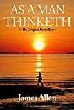 As a Man Thinketh [Paperback] by Allen, James