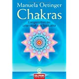 Chakras: Energiezentren der Lebenskraft und Spiritualittvon &#34;Manuela Oetinger&#34;