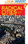 Radical Cities: Across Latin America...