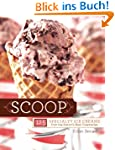 Scoop: 125 Specialty Ice Creams from...