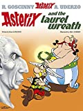 img - for Asterix and the Laurel Wreath: Album #18 (Asterix (Orion Paperback)) book / textbook / text book