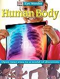 Human Body (DK Eye Wonder)