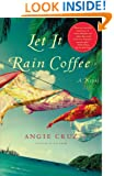 Let It Rain Coffee: A Novel