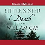 Little Sister Death | William Gay