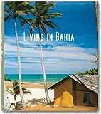 echange, troc Angelika Taschen - Vivre à Bahia