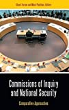 img - for Commissions of Inquiry and National Security: Comparative Approaches (Praeger Security International) book / textbook / text book