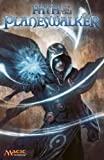 Path of the Planeswalker: A Magic: The Gathering Graphic Novel