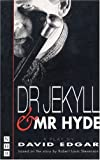 David Edgar Doctor Jekyll and Mr.Hyde: Play (Nick Hern Books)