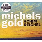 Michels Gold Deluxe Edition