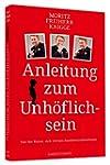 Anleitung zum Unh�flichsein - Von der...