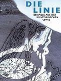 Die Linie: Beispiele aus der künstlerischen Lehre