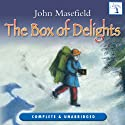 The Box of Delights: The Adventures of Kay Harker Audiobook by John Masefield Narrated by Richard Mitchley