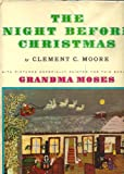 The Night Before Christmas with illustrations by Grandma Moses