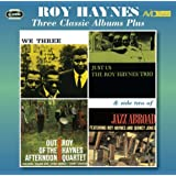 3 Classic Albums Plus - Roy Haynes - We Three / Just Us / Out Of The Afternoon-