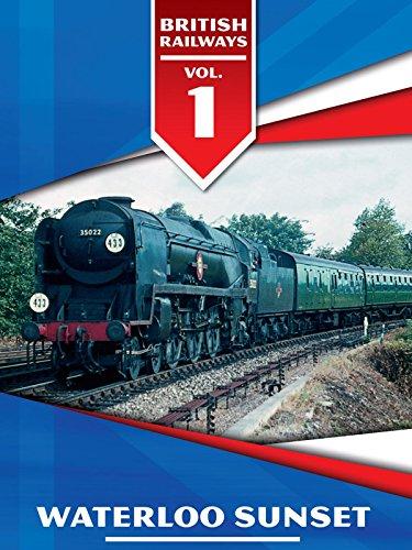 British Railways Volume 1: Waterloo Sunset