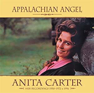 Appalachian Angel: Her Recordings 1950 - 1975 & 1996