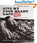 Give My Poor Heart Ease: Voices of th...
