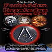 Forbidden Knowledge Conference UK 06 | [Philip Gardiner]