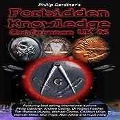 Forbidden Knowledge Conference UK 06 | [Philip Gardiner]