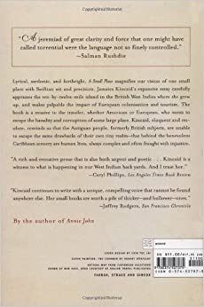 an analysis of in a small place by jamaica kincaid No motherland, no fatherland, no tongue - jamaica kincaid's a small place and  the quest  its criticism promotes the necessity to deconstruct and question the.