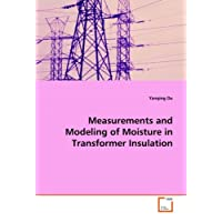Measurements and Modeling of Moisture in Transformer  Insulation