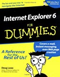 Internet Explorer 6 For Dummies (0764513443) by Lowe, Doug