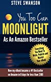 img - for You Too Can Moonlight As An Amazon Bestseller (Beginner's Guide to Publishing on Amazon) book / textbook / text book