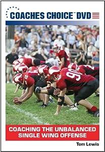 Coaching the Unbalanced Single Wing Offense