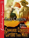 Commando Cowboys Capture Their Mate [...