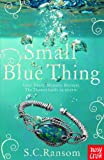 img - for Small Blue Thing book / textbook / text book