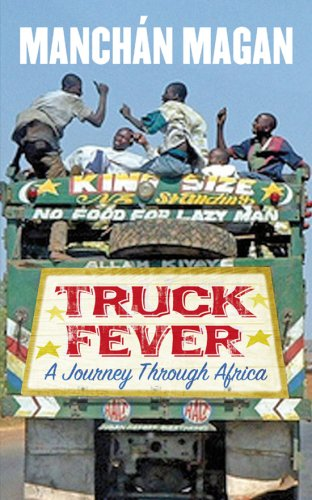 Truck Fever: A Journey Through Africa