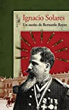 img - for Un sue o de Bernardo Reyes (Spanish Edition) book / textbook / text book