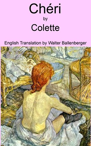 The Toast of Paris: Colette, The Great Writer and the Myth