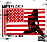 Motley Crue Red White & Crue