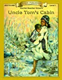 Uncle Toms Cabin (Bring the Classics to Life: Level 1)
