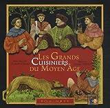 """Afficher """"grands cuisiniers du Moyen Age (Les)"""""""