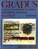 Gradus: An Integrated Approach to Harmony, Counterpoint, and Analysis: The First Year (Second Edition)  (Vol. 1) (v. 1)