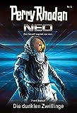 Perry Rhodan Neo 6: Die dunklen Zwillinge: Staffel: Vision Terrania 6 von 8